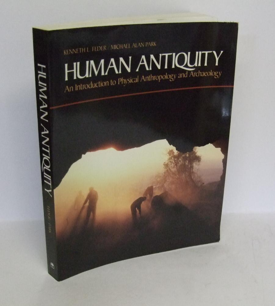 human antiquity an introduction to physical anthropology and archaeology