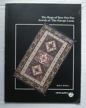 The Rugs of Teec Nos Pos: Jewels of the Navajo Loom