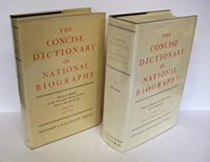 The Concise Dictionary of National Biography. Part I From the Beginning to 1900; Part II 1901-1950