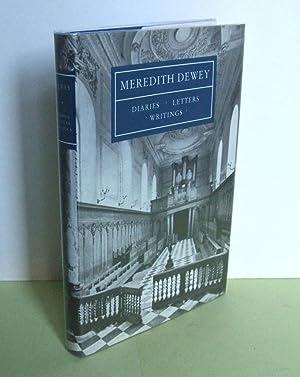 Meredith Dewey: Diaries, Letters, Writings: DEWEY, Meredith