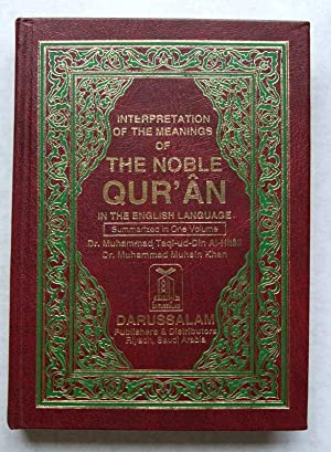 Interpretation of the Meanings of The Noble: Dr Muhammad Taqi-ud-Din