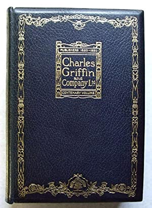 Centenary Volume Charles Griffin and Company , Publishers 1820-1920