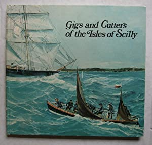 Gigs and Cutters of the Isles of Scilly: Jenkins, A.J.