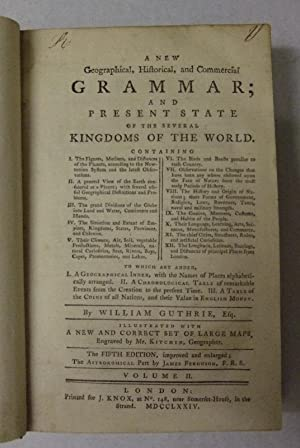 A New Geographical, Historical and Commercial Grammar. Volume II
