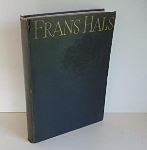 The Paintings of Frans Hals.: TRIVAS, N.S.: