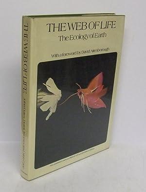 The Web Of Life. The Ecology Of: OATES, John, TOOMER,