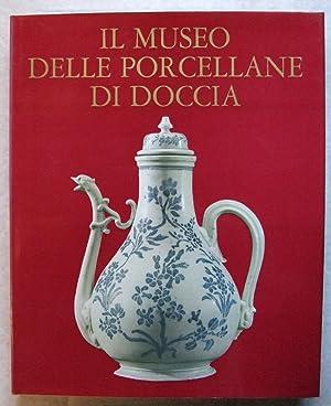 Il Museo Delle Porcellane Di Doccia: Liverani, Guiseppe; Molajoli,