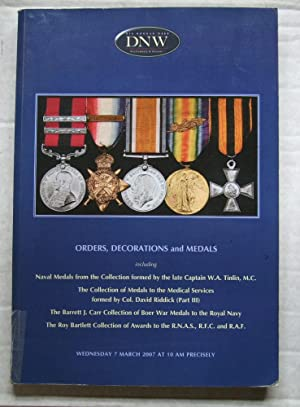 Orders, Decorations and Medals including Medals from collections of Capt W A Tinlin, Col. David R...