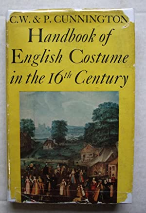 Handbook of English Costume in the 16th Century