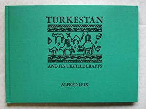 Turkestan and its Textile Crafts