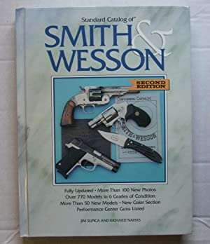 Standard Catalog of Smith & Wesson. Second Edition