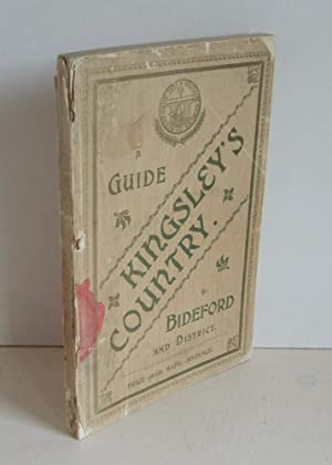 Kingsley's Country: A Guide to Bideford: OWEN, James G