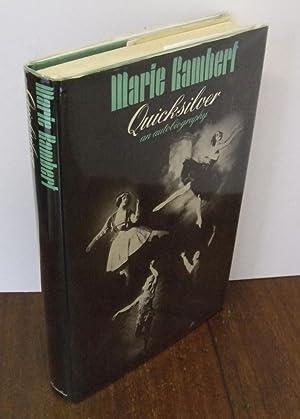 Quicksilver: An Autobiography: RAMBERT, Marie