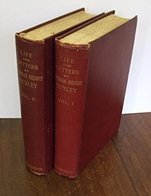 Life and Letters of Thomas Henry Huxley.
