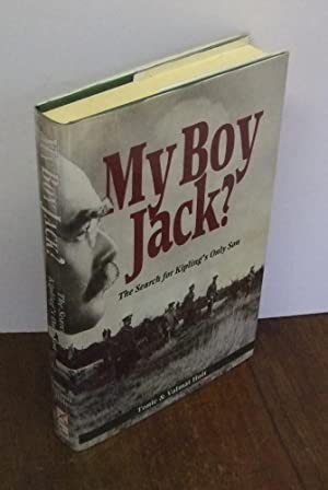 My Boy Jack? The Search for Kipling's Only Son