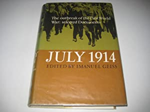 July 1914: Selected Documents: Outbreak of the