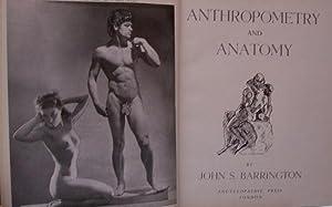 ANTHROPOMETRY AND ANATOMY: BARRINGTON JOHN S.