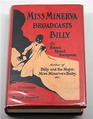 Miss Minerva Broadcasts Billy: Emma Speed Sampson;
