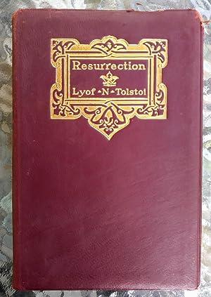 Resurrection Vols I-II in 1 Book: Lyof N. Tolstoi