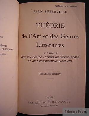 Théorie de l'Art et des Genres Littéraires: Suberville, Jean