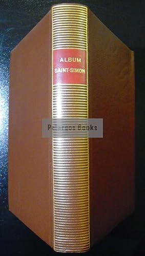 Saint-Simon. Album - Bibliothèque de la Pléiade