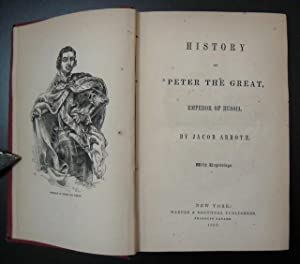 History of Peter the Great, Emperor of Russia: Abbott, Jacob