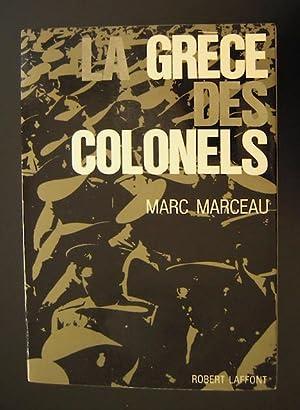 La Grèce des colonels: Marceau, Marc