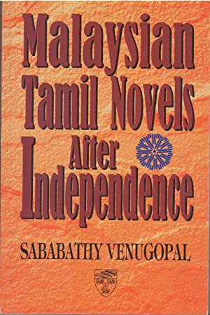 Malaysian Tamil Novels After Independence: Sababathy Venugopal