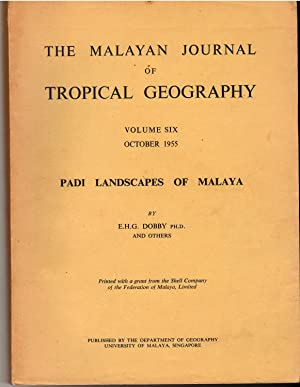 Padi Landscapes of Malaya (Volumes 6 & 10 of the Malayan Journal of Tropical Geography)