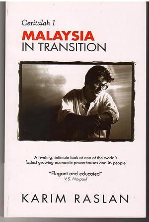 Malaysia in Transition : Ceritalah 1: Karim Raslan