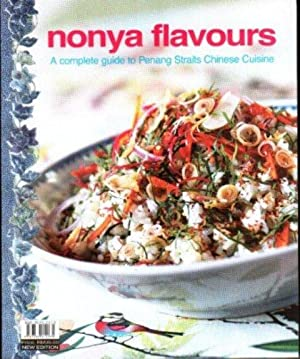 Nonya Flavours: A Complete Guide to Penang Straits Chinese Cuisine: Julie Wong (ed)
