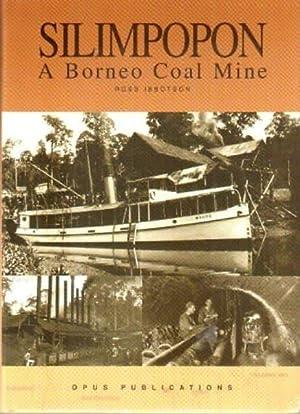 Silimpopon: A Borneo Coal Mine: Ross Ibbotson