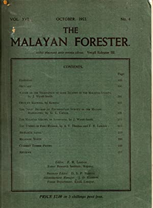 The Malayan Forester Vol XVI, No 4 October 1953