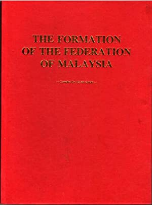 The Formation of the Federation of Malaysia: Ho Ah Chon
