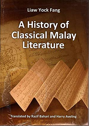 A History of Classical Malay Literature: Liaw Yock Fang