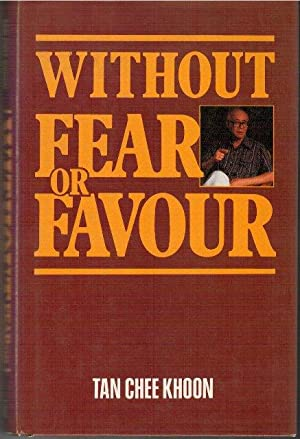 Without Fear or Favour: Tan Chee Khoon