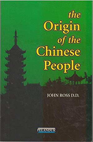 The Origin of the Chinese People: John Ross