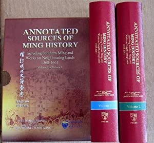 Annotated Sources of Ming History Including Southern Ming and Works on Neighbouring Lands 1368-16...