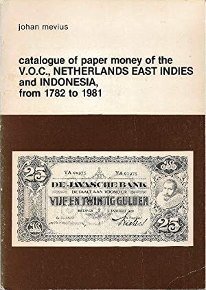 Catalogue of Paper Money of the VOC, Netherlands East Indies and Indonesia from 1782 to 1981