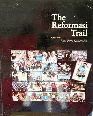 The Reformasi Trail: Raja Petra Kamarudin