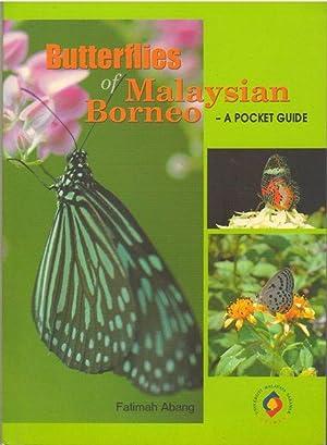 Butterflies of Malaysian Borneo: A Pocket Guide: Fatimah Abang