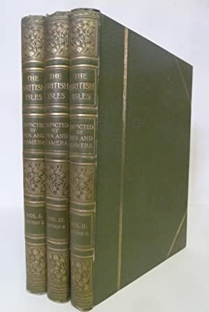 The British Isles Depicted By Pen And Camera, 3 Sections (3 Volumes)