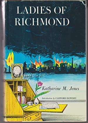 Ladies of Richmond, Confederate Capital: Jones, Katharine M.