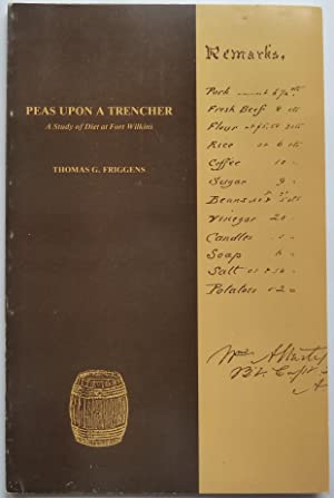 Peas Upon a Trencher: A Study of Diet At Fort Wilkins