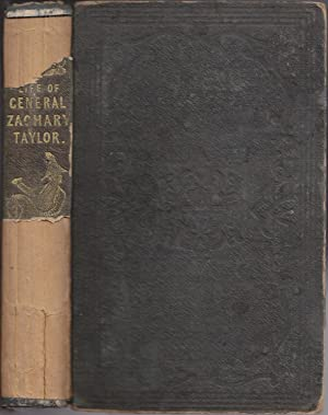 The Life of Major General Zachary Taylor: Montgomery, H.