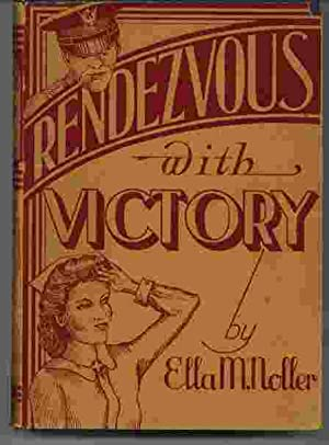 Rendezvous with Victory: Noller, Ella M.