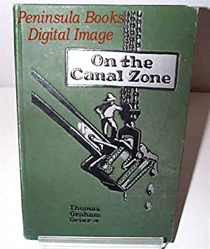 On the Canal Zone: Grier, Thomas Graham