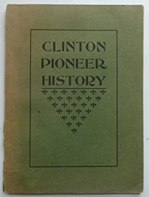 Papers Read At The Pioneer Day Meeting, Clinton Culture Club [Lenawee County, Michigan]