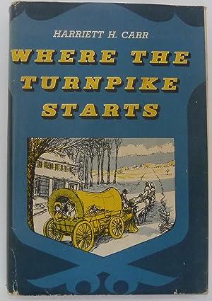 Where the Turnpike Starts: Carr, Harriett