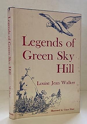 Legends of Green Sky Hill: Walker, Louise Jean